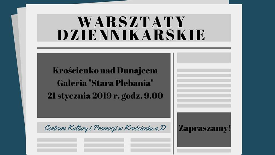 Warsztaty dziennikarskie -21 stycznia 2019