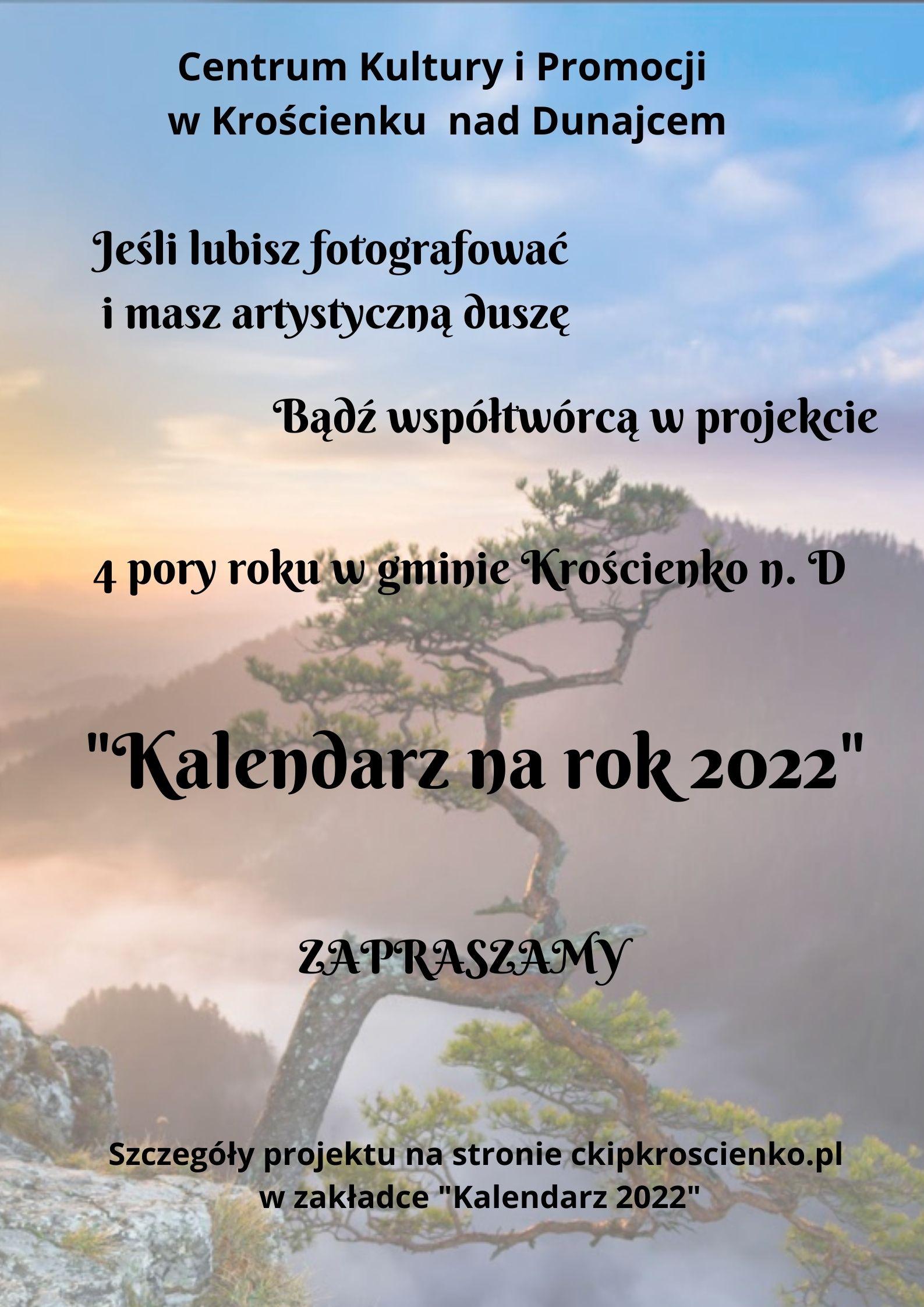 "4 pory roku w gminie Krościenko ""Kalendarz na rok 2022"""