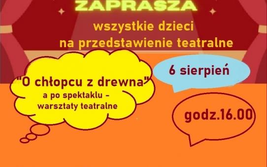 """Zaproszenie na teatrzyk """"O chłopcu z drewna"""""""